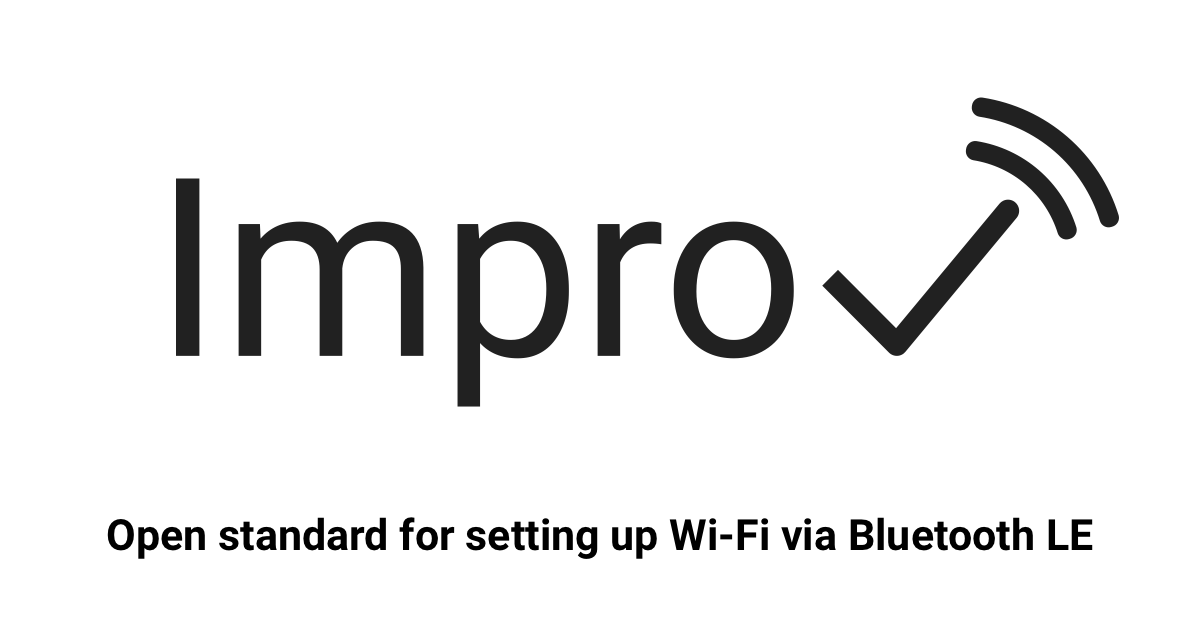 Improv is a free and open standard with ready-made SDKs that offer a great   user experience to configure Wi-Fi on devices.     Improv provisioning
